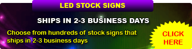 LED Stock Signs